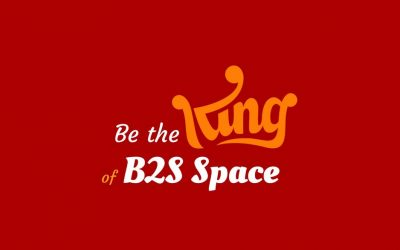 Be the King of the Business To Sale Space