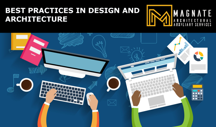 Best Practices in Design and Architecture
